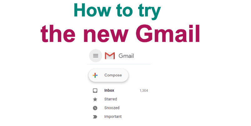 New Gmail: How to Enable its Features